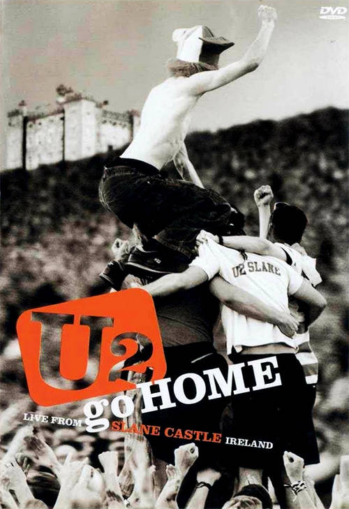 Acheter U2 : go HOME, Live From Slane Castle Ireland  sur Amazon.fr